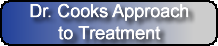 Dr Cook Approach to Treatment